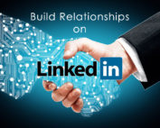 Build Relationships on LinkedIn to Generate More Business