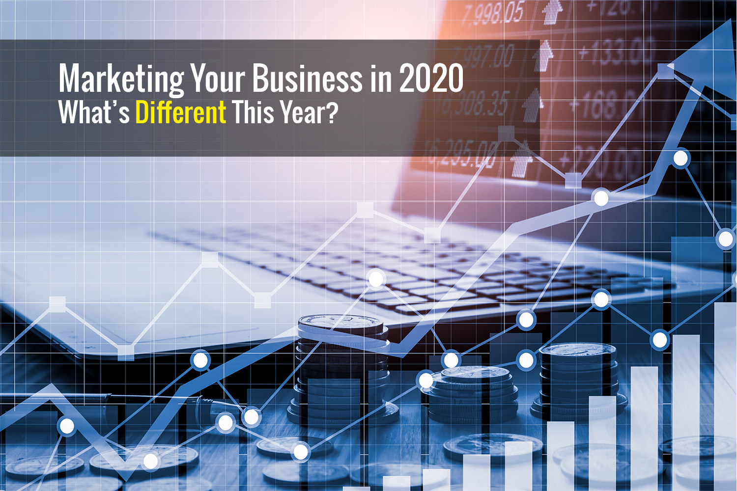 How to Market Your Small Business in 2020 (And the New Decade)